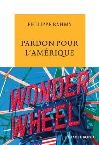 Philippe Rahmy Pardon Amérique cover